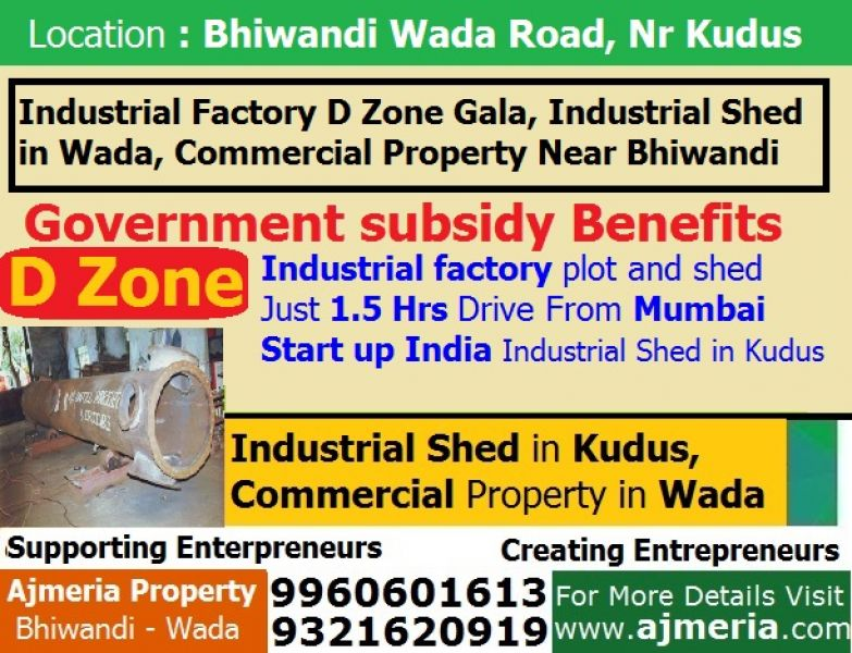 Industrial Factory in D Zone Gala, Industrial Shed in Wada, Commercial Property Near Bhiwandi