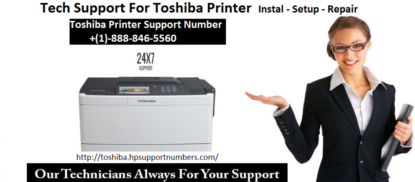 Toshiba printer support | +(1)-888-846-5560