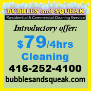 Let Bubbles and Squeak clean your home 4hrs @ $79+hst
