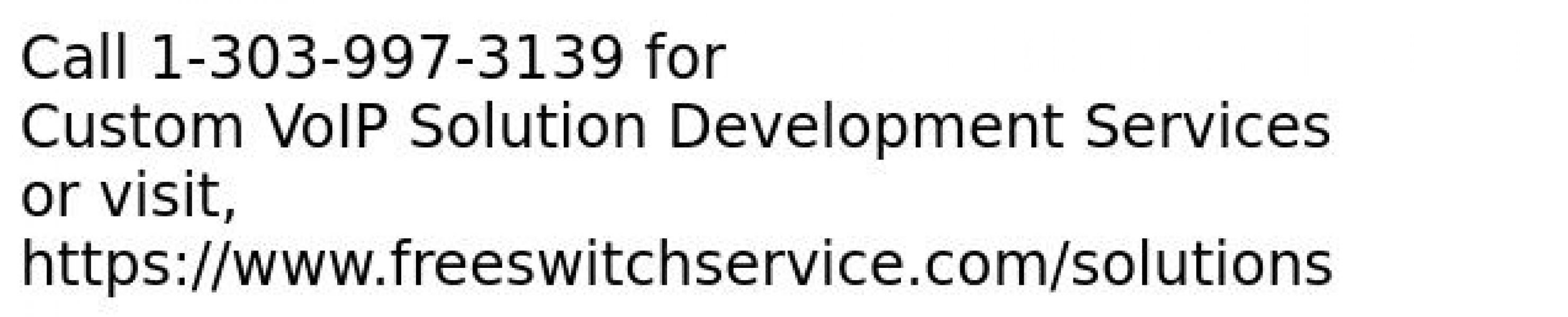 Custom VoIP Solution Development Services in FreeSWITCH
